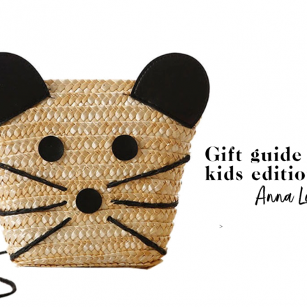 Gift guide kids edition by Anna Loves Kaki