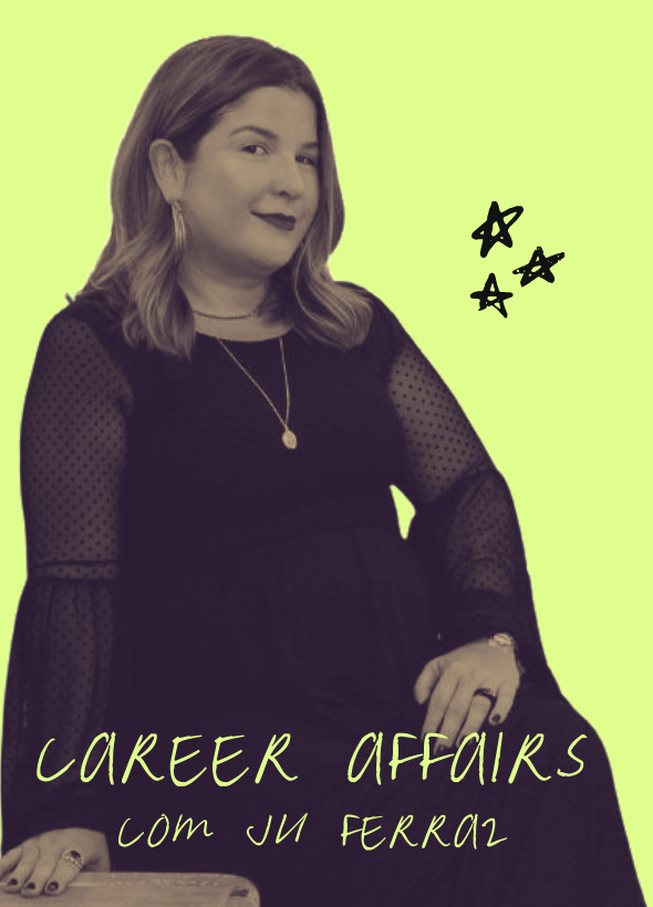 Copy of Book Affair 2 - Career Affairs com Ju Ferraz, Sócia da Holding Club